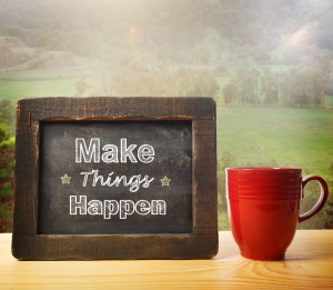 Make Things happen inscribed on blackboard rustic style